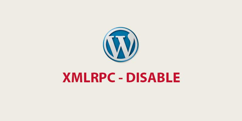 Disable XMLRPC